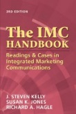 Book: The IMC Handbook – Readings & Cases in Integrated Marketing Communications